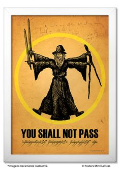 You Shall Not Pass - Lord of the Rings - Ficção/Fantasia - Filmes | Posters…