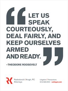 Theodore Roosevelt quote, if only this were still the case