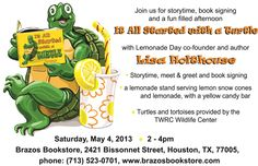 The Lemonade Day weekend celebration continues at Brazos Bookstore, Saturday May 4th from 2-4PM with story time, signing, lemon snow cones and turtles. Come by to get your book signed