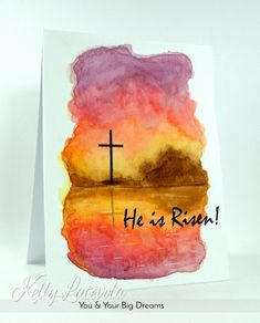 You and Your Big Dreams: He Is Risen: Happy Easter Watercolor