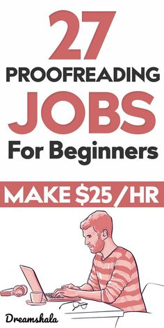 27 Best Online Proofreading Jobs For Beginners - Earn $30/hr. #editingjobs #proofreadingjobs #onlineproofreadingjobs #workfromhomejobs #proofreadingonline #proofreading #editing #getpaidtocorrecterrors #correcterrors #getpaidtoedit #dreamshala How To Get Money, Make Money From Home, Make Money Online, Work From Home Careers, Legitimate Work From Home, Flexible Working, Part Time Jobs, Good Company, Online Jobs