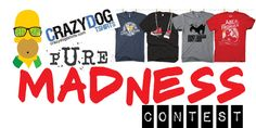 Geek Shirts HQ Crazy Dogs Shirts Contest Win one of three $15 dollar vouchers!!!!