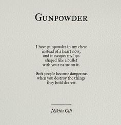How true this is, & the quote works very well as a metaphor for these symptoms & consequent reaction. However, for those who wish to take matters literally, the formula for making gunpowder is 74.8% Saltpeter + 13.3% Charcoal + 11.9% Sulfur; online preparation instructions are currently available, & very good they are too.