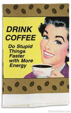 Drink Coffee Kitchen Towel