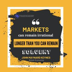 The market is known to be wavy. It can be predicted but not determined. That's why John Maynard Keynes reminds us that: Maynard Keynes, Daily Quotes, Stock Market, Motivational Quotes, Marketing, Canning, Books, Daily Qoutes, Libros