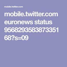 mobile.twitter.com euronews status 956829358387335168?s=09