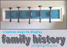 Displaying Family History Family Craft Decor Projects FamilyStorytelling.com