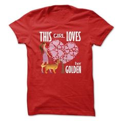 This Girl Loves Her Golden T Shirts, Hoodies. Get it here ==► https://www.sunfrog.com/Pets/This-Girl-Loves-Her-Golden-Red.html?41382
