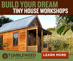 Tumbleweed Tiny House Company - Wonder if Frankie would build me one like this ;)
