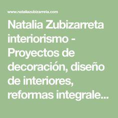 Natalia Zubizarreta interiorismo - Proyectos de decoración, diseño de interiores, reformas integrales, obras nuevas e interiorismo comercial en Bilbao