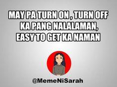 Princess Sarah Memes Tagalog Qoutes, Tagalog Quotes Hugot Funny, Hugot Quotes, Funny Qoutes, Filipino Quotes, Pinoy Quotes, Filipino Funny, Cute Memes, Funny Memes