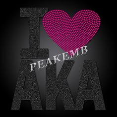 I Love AKA with Heart Rhinestone Design Iron on Glitter Vinyl  ModelNumber:Peakemb-1901 ce8ccb2e4a8f