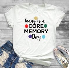 THE ORIGINAL Today is a Core Memory Day Tshirt, Inside Out shirt, Disney movie shirt, Disney World t