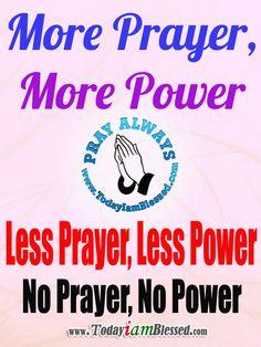 More Prayer, More Power