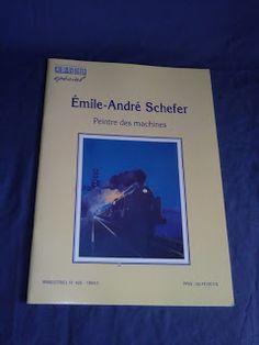 Livros&BD4sale: 4 Sale - Émile-André Schefer - Paintre des Machine...