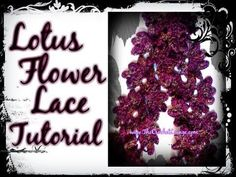 ▶ Lotus Flower Lace Scarf - Vintage Pattern The Crochet Lounge Way - YouTube