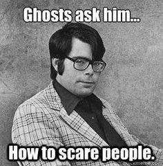 Funny memes and Stephen King humor for book nerds.