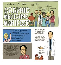 GRAPHIC MEDICINE MANIFESTO by MK Czerwiec, Ian Williams, Susan Merrill Squier, Michael J. Green, Kimberly R. Myers, and Scott T. Smith: http://www.psupress.org/books/titles/978-0-271-06649-3.html