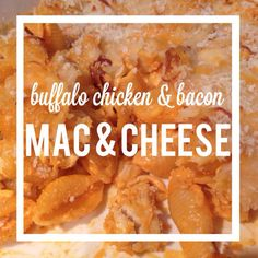 Man Child Tested, Awesome Wife Approved   Buffalo Chicken&Bacon Mac&Cheese - Travel Babbles   Living the (hockey) Life