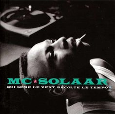 Hunting for a NEW copy of this early MC Solaar album. He's a legend! Kinds Of Music, My Music, Rare Records, Quincy Jones, Lost, Album Covers, Hip Hop, Songs, Shit Happens