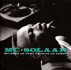 MC SOLAAR - qu  sème le vent récolte le tempo