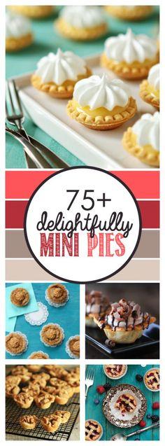 Over 75 recipes for miniature pies, perfect for the holidays! Pie Dessert, Mini Dessert Recipes, Mini Dessert Tarts, Mini Desserts, Mini Pie Recipes, Sweets Recipes, Tart Recipes, Baking Recipes, Delicious Desserts