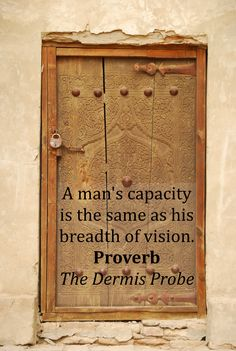 #sufism #psychology Proverb from The Dermis Probe: