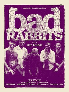 Bad Rabbits 8/6/13 @ Exit/In