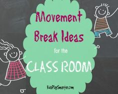 Incorporate movement into your child's day at school or at home with these quick and easy ideas that don't require much space or supplies.