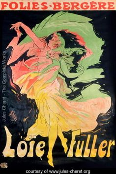 """""""Folies Bergeres: Loie Fuller"""", Jules Cheret, 1897.  Os seus cartazes demonstram dinamismo e movimento, o corpo é tratado da mesma forma do que nas estampas japonesas, inexistência de fundo e paleta cromática tem influência japonesa."""