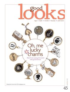 """""""Oh, me lucky charms"""" our Waxing Poetic charms as seen in Pregnancy & Newborn March 2012"""