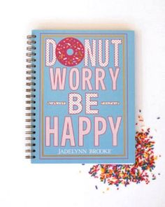 """BRAND NEW!! """"Donut Worry Be Happy"""" - This is a must have for back to school! The absolute CUTEST spiral notebook! WWW.JADELYNNBROOKE.COM"""