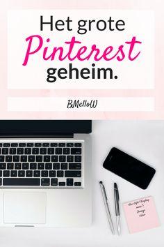 Het grote Pinterest geheim. BMelloW #blogfeestje