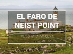Cómo visitar el faro de Neist Point, en la isla de Skye