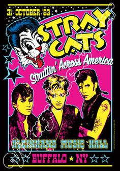 STRAY CATS Kleinhans Music Hall Buffalo (NY) Usa 31 October 1983 Cat Posters, Tour Posters, Event Posters, Music Posters, Rock And Roll Bands, Rock N Roll, Stray Cats, Acid Rock, Vintage Concert Posters
