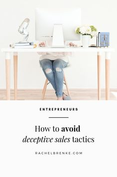How to avoid deceptive sales tactics - Rachel Brenke Planning Budget, Financial Planning, Growing Your Business, Starting A Business, Creative Business, Business Tips, Building A Business, Successful Online Businesses, Sales Tips