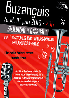 Audition de l'École de Musique Municipale, Buzançais, Chapelle Saint Lazare, Vendredi 10 Juin 2016, 20h00