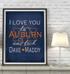 """Auburn Tigers inspired personalized """"I Love You to Auburn and Back"""" ART PRINT parody - Unframed"""