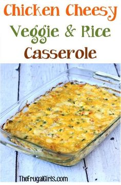 Chicken Cheesy Vegetable and Rice Casserole Recipe! ~ from ...