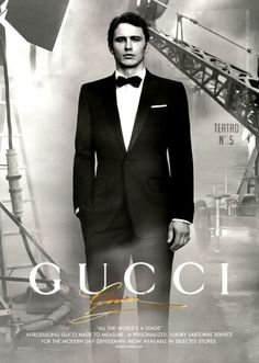 Only because James Franco is the most beautiful man on Earth : Gucci, for Men.