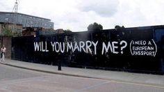 will you marry me london street art Urban Intervention, Street Art London, Tumblr, Chivalry, Album, Street Signs, Banksy, Marry Me, Urban Art