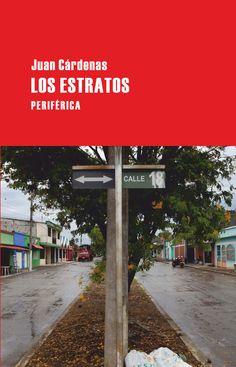 LOS ESTRATOS. - La novela que consagrará a uno de los jóvenes autores latinoamericanos más interesantes. Hay pocos libros tan brillantes y maduros como éste. Tenemos la impresión de que ésta era la nueva novela latinoamericana que estaban esperando muchos lectores.