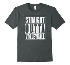 Amazon.com: Straight Outta Volleyball Shirt | Original Distressed Look: Clothing  With this Straight Outta Volleyball Shirt you'll be the talk of the town amongst others with volleyball shirts or team volleyball shirts. Buy this awesome Straight Outta Volleyball t-shirt as an awesome gift for a kid who wants a volleyball tee shirts.  Buying gifts for a volleyball team is hard. This Straight Outta Volleyball shirt will solve all your Christmas gift problems.