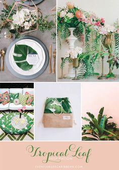 Tropical leaf wedding inspiration via http://www.eventjubileecaribbean.com