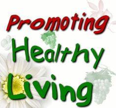 To promote healthy living