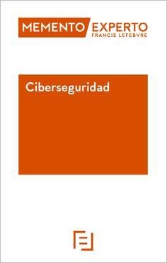 Ciberseguridad / Francisco Pérez Bes Lefebvre-El Derecho S.A., 2021 Memento, Senior Boys