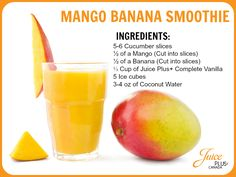 Try out this amazing Juice Plus + Complete Mango Banana Smoothie! #Mango #Banana #Cucumber JPComplete