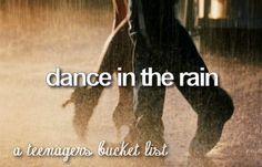 Bucket List: Dance in the Rain