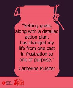 Setting life goals attached to a life plan equals direction & purpose.