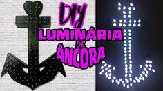 Diy Luminária de Âncora - Letreiro Luminoso Faça você mesmo|Tatiane Xavier